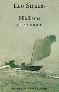 Leo Strauss - Nihilisme et politique.