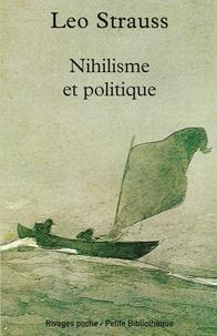 Leo Strauss et Leo Strauss - Nihilisme et politique.
