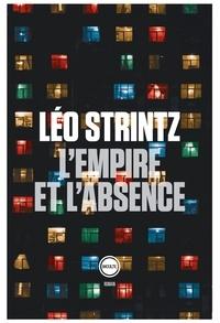 Léo Strintz - L'empire et l'absence.