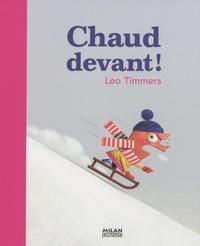 Léo Timmers - Chaud devant !.