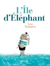 Léo Timmers - L'île d'éléphant.