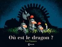 Léo Timmers - Où est le dragon ?.