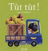 Léo Timmers - Tût tût !.