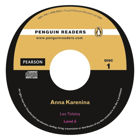 Leo Tolstoy - Anna Karenina. - Level 6 Audio CD Pack.