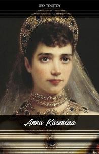 Leo Tolstoy - Anna Karenina.