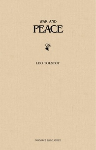 Leo Tolstoy - War and Peace.