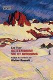 Leo Tuor - Settembrini - Vie et opinions.