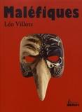 Léo Villots - Maléfiques.