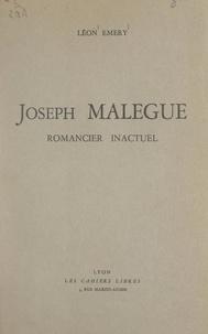 Léon Émery et R. Lieugme - Joseph Malègue - Romancier inactuel.