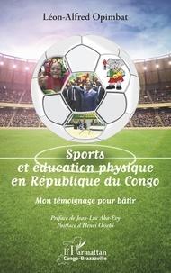 Sports et éducation physique en République du Congo - Mon témoignage pour bâtir.pdf