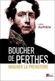 Léon Aufrère - Boucher de Perthes.