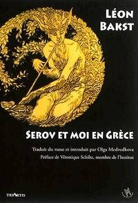 Léon Bakst - Serov et moi en Grèce.