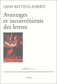 Leon Battista Alberti - Avantages et inconvénients des lettres.