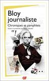 Léon Bloy - Bloy journaliste - Articles et chroniques.