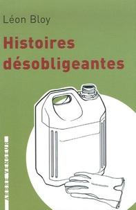 Léon Bloy - Histoires désobligeantes.