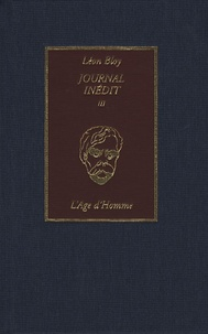 Léon Bloy et Marianne Malicet - Journal inédit - Tome 3, 1903-1907.