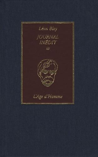 Léon Bloy et Marianne Malicet - Journal inédit - Tome 3, 1903-1907.
