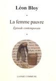 Léon Bloy - La femme pauvre - Episode contemporain.