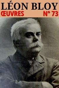 Léon Bloy - Léon Bloy - Oeuvres - N° 73.