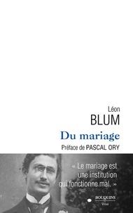 Léon Blum - Du mariage.
