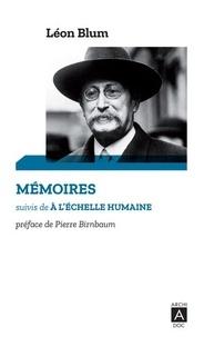 Léon Blum - Mémoires - Suivis de À l'échelle humaine (1940-1941).