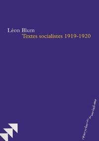 Léon Blum - Textes socialistes 1919-1920.