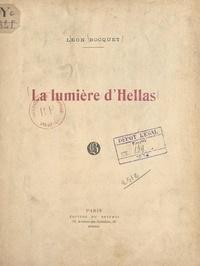 Léon Bocquet - La lumière d'Hellas.
