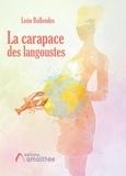 Léon Bollendes - La carapace des langoustes.