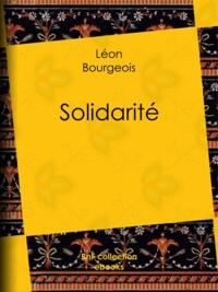 Léon Bourgeois - Solidarité.