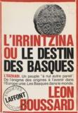 Léon Boussard - L'Irrintzina - Ou Le destin des Basques.