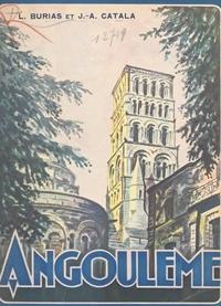 Léon Burias et Jules-André Catala - Angoulême - Ouvrage orné de 111 héliogravures.