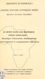 Léon C. Codo et Jean-Claude Gautron - Le Bénin dans les rapports ouest-africains - Stratégie d'insertion, bilatéralisme sous-régional et engagements régionaux.