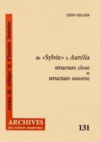 """Léon Cellier - De """"Sylvie"""" à Aurélia - Structure close et structure ouverte."""