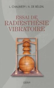 Léon Chaumery et André de Bélizal - Essai de radiesthésie vibratoire.