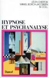 Léon Chertok et  Collectif - Hypnose et psychanalyse - Réponses à Mikkel Borch-Jacobsen.