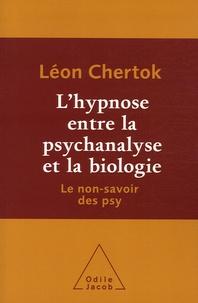 Léon Chertok - L'hypnose entre la psychanalyse et la biologie - Le non-savoir des psy.