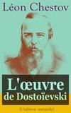 Léon Chestov - L'œuvre de Dostoïevski (L'édition intégrale) - Série de cinq conférences diffusées sur Radio-Paris.