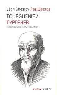 Léon Chestov - Tourgueniev.