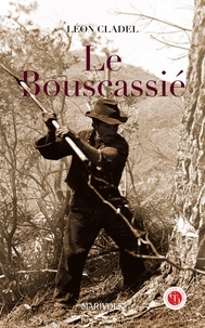 Léon Cladel - Le Bouscassié.