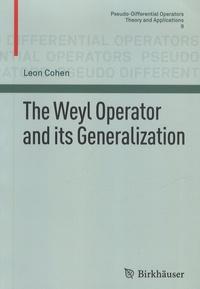 Leon Cohen - The Weyl Operator ans its Generalization.