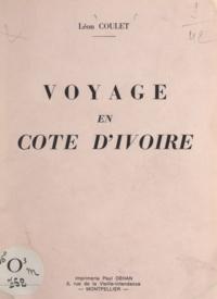 Léon Coulet - Voyage en Côte-d'Ivoire.