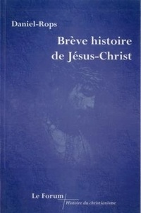 Léon Cristiani - Brève Histoire de Jésus-Christ.