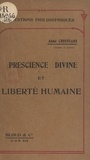 Léon Cristiani - Le concept d'éternité - Essai sur l'accord de la prescience divine et de la liberté humaine.