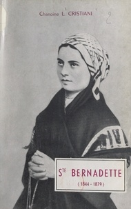 Léon Cristiani - Sainte Bernadette (1844-1879).