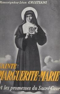 Léon Cristiani - Sainte Marguerite-Marie et les promesses du Sacré-Cœur.