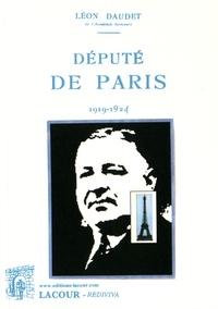 Léon Daudet - Député de Paris (1919-1924).