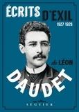 Léon Daudet - Ecrits d'exil.