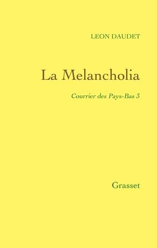 La Melancholia - Courrier des Pays-Bas Tome 3