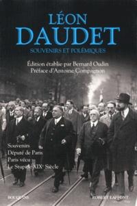 Léon Daudet - Souvenirs et polémiques.