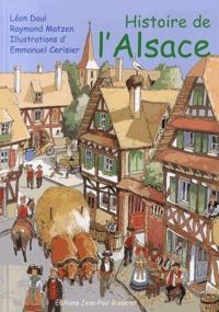 Léon Daul et Raymond Matzen - Histoire de l'Alsace.